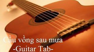 Cầu vồng sau mưa Tuấn Hưng - Guitar Tab[Hướng dẫn Guitar]