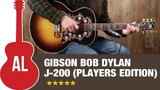 Gibson Bob Dylan SJ-200 (Player's Edition) Review