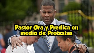 ¡Admirable! lo que está haciendo un pastor en medio de las protestas de Minneapolis