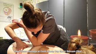 Deep Tissue Massage at Oasis Beauty Day Spa & Skincare Clinic in Dublin 7 Smithfield