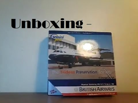 Unboxing - Gemini Jets 1:400 BA Hawker Siddeley Trident 3B