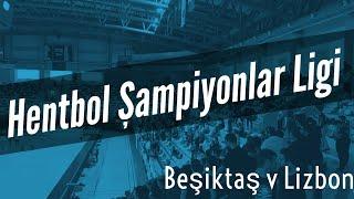 Efsane Yazdın Tarihe Beşiktaş | Beşiktaş Hentbol Şampiyonlar Ligi Maçı | V Sporting Lizbon