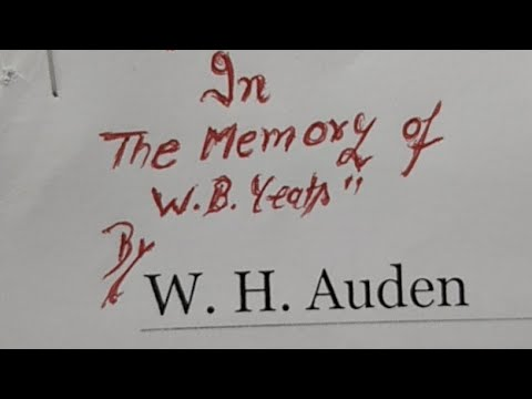 In The Memory Of WB Yeats By W.H. Auden For LT Grade