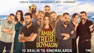 Aman Reis Duymasın - Fragman (13 Aralık'ta Sinemalarda!)