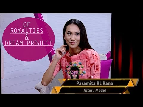 OF ROYALTIES AND DREAM PROJECT | PARAMITA RANA | THE EVENING SHOW AT SIX