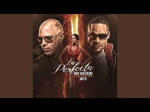 La Perfecta (feat. Jay D)