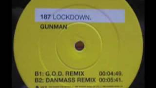 SPEED GARAGE - 187 LOCKDOWN - GUNMAN - (G.O.D Remix)