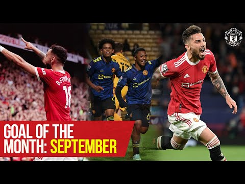 Manchester United Goal of the Month: September 2021 |  Telles, Fernandes, Hoogewerf, Ronaldo and more