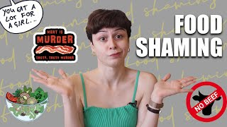 Real Talk || Food Shaming Is Not Cool! ???????