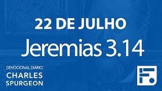 22 de julho – Devocional Diário CHARLES SPURGEON #204