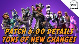 (PS4) Fortnite 6.00 Patch Note Details! Tons Of Changes Come To Season 6