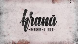 Repeat youtube video Omu Gnom ~ DJ Undoo - De drag (cu DOC)