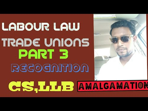 Trade Union|| Part 3 || Check Description||Recognition|| Ama
