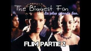 Video ♥The Biggest Fan (La plus grande fan)Film Partie 2 ♥ download MP3, 3GP, MP4, WEBM, AVI, FLV Juni 2017
