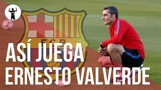 Ernesto Valverde | Análisis Táctico y Sistema | FC Barcelona 2018