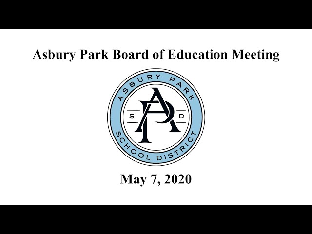Asbury Park Board of Education Meeting - May 7, 2020