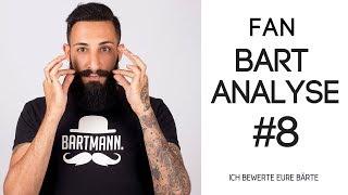 FAN BART ANALYSE #8 - ICH BEWERTE EURE BÄRTE | BARTMANN