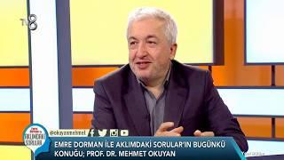"""Emre Dorman ile """"Dini Konularda Merak Edilen Sorular"""" - Prof.Dr. Mehmet Okuyan"""