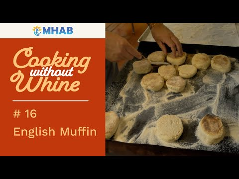 Cooking Without Whine: English Muffin