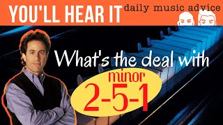 Dealing With Minor 2-5-1's | You'll Hear It