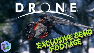 D.R.O.N.E - Exclusive Demo Footage
