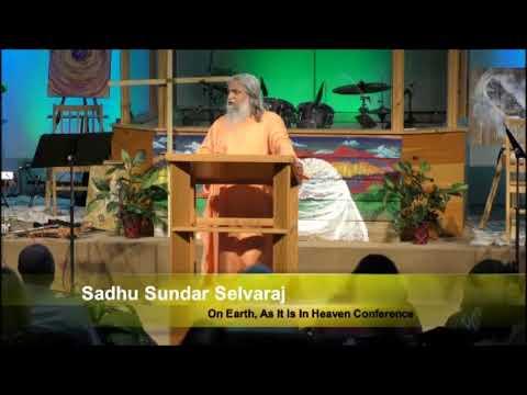 Sadhu Sundar Selvaraj  Last Days message Pt  2   Aug 2017