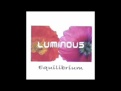 Luminous - 2006 - Equilibrium.