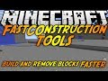 Minecraft Mods: FAST CONSTRUCTION TOOLS MOD (1.7.2) - BUILD AND REMOVE BLOCKS FAST