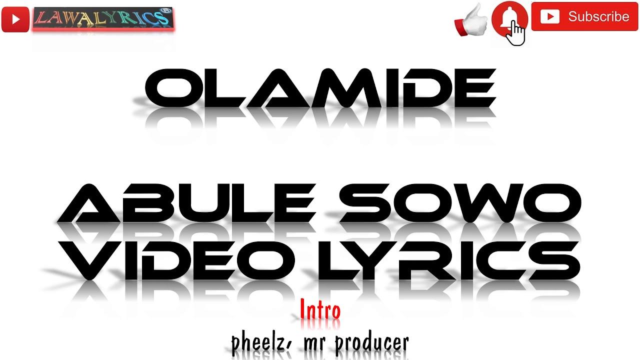 Download Olamide - Abule Sowo lyrics
