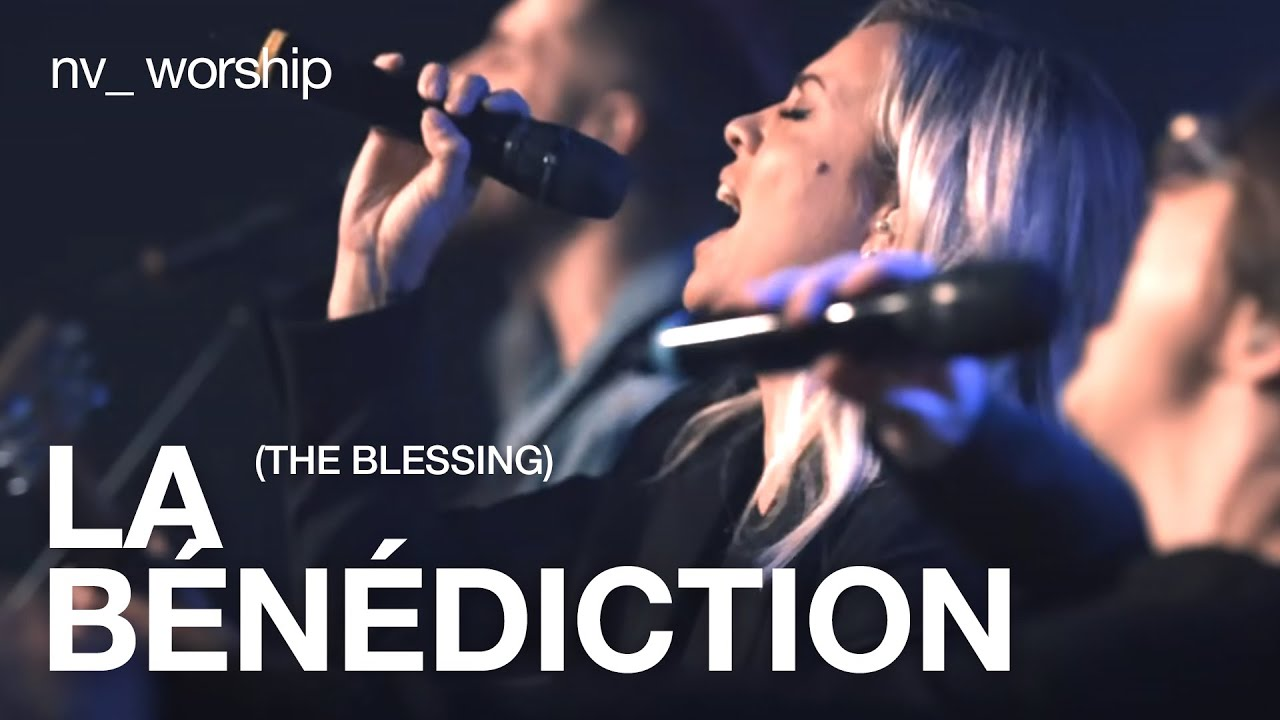 Download La Bénédiction (The Blessing cover) | NV Worship | FRENCH VERSION