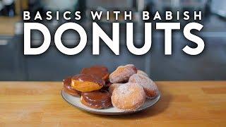 Download Donuts | Basics with Babish Mp3 and Videos