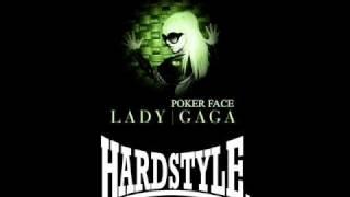 Lady gaga - poker face (hardstyle remix)