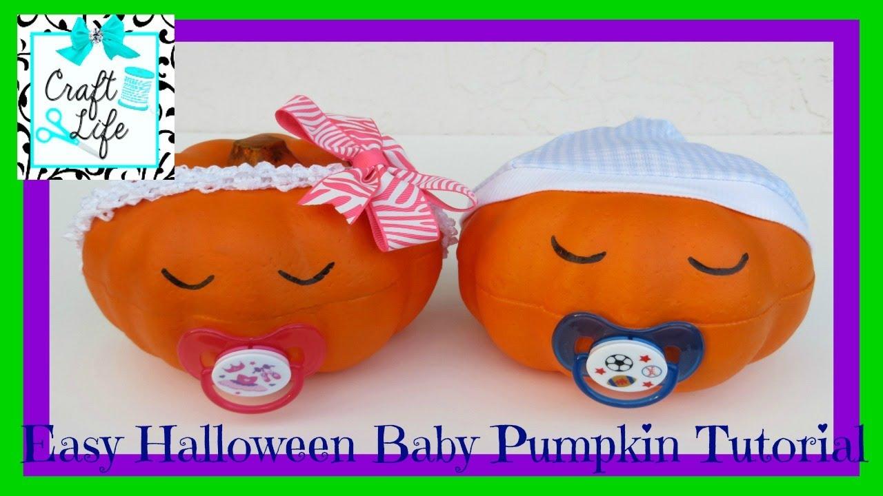 Craft Life Easy Halloween Baby Pumpkin Tutorial Youtube