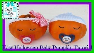 Craft Life ~ Easy Halloween Baby Pumpkin Tutorial