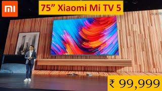 Xiaomi Mi TV 5 75-inch Ultra HD 4K Smart QLED TV @Rs.99,999 #xiaomi #Mi #SmartTV