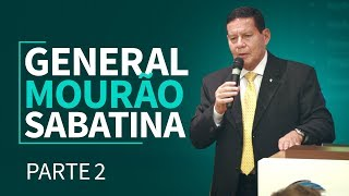 General Mourão - Sabatina Exclusiva - Parte 2