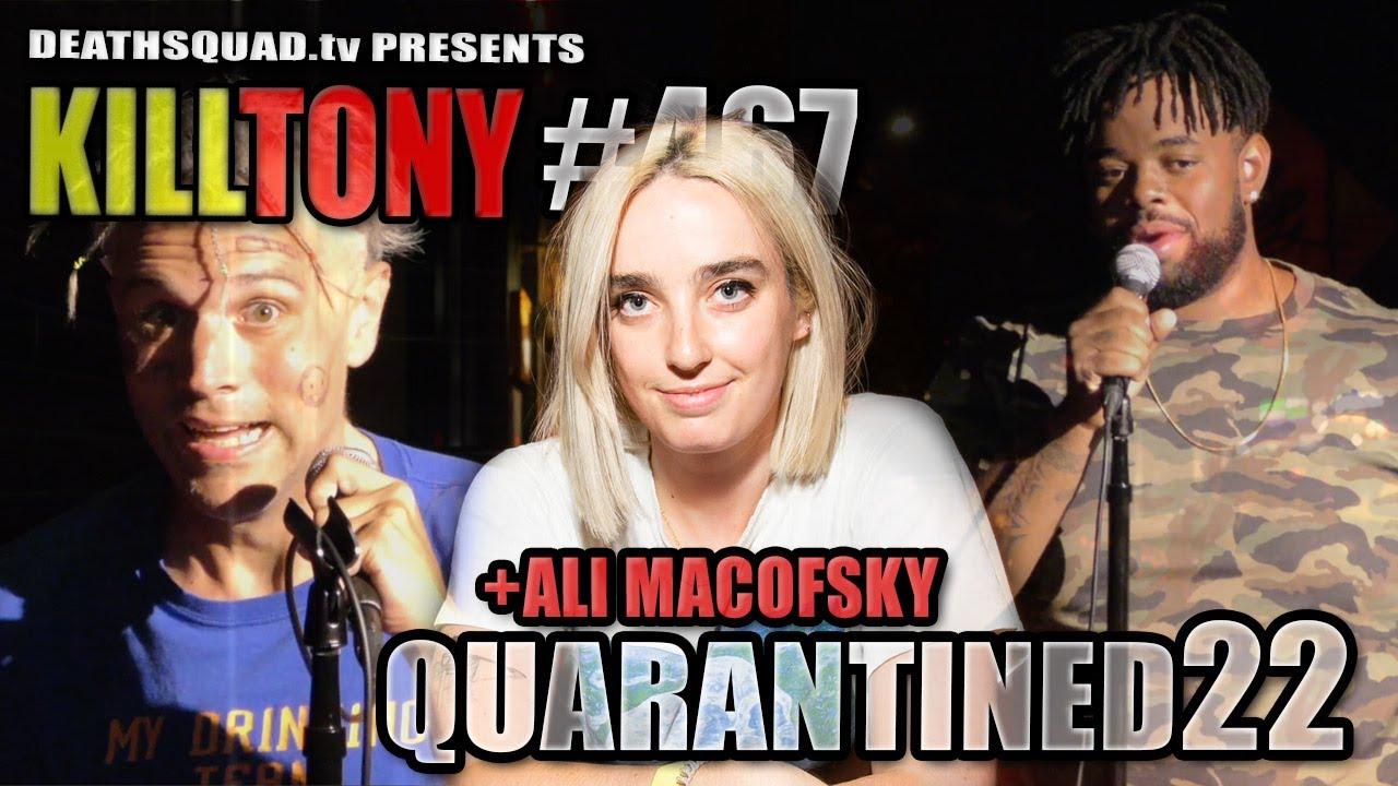 KILL TONY #467 - ALI MACOFSKY - STUDIO SESSIONS 22
