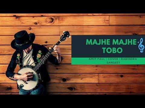 majhe-majhe-tobo- -amit-paul- -cover- -rabindra-sangeet
