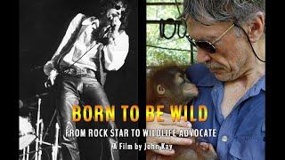 Trailer for John Kay's Born to be Wild Film@Maue Kay Foundation