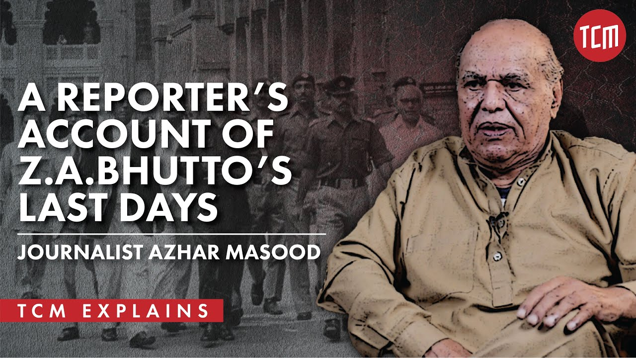 Download Z.A.Bhutto's Last Days Through the Eyes of a Reporter | Journalist Azhar Masood