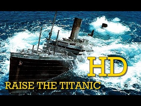 Raise The Titanic 1980 Full movie (HD)