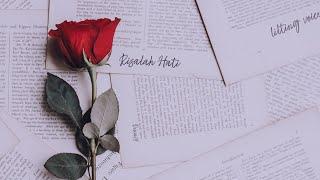 Dewa 19 Risalah Hati | by Pamungkas (Lirik)
