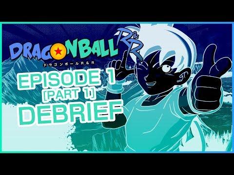 Dragon Ball R&R Episode 1 [PART 1] DEBRIEF | MasakoX