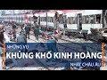 Những vụ khủng bố kinh hoàng nhất Châu Âu | VTC1