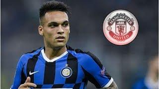 Inter Milan set price for Lautaro Martinez as Barcelona give Man Utd transfer boost- transfer new...
