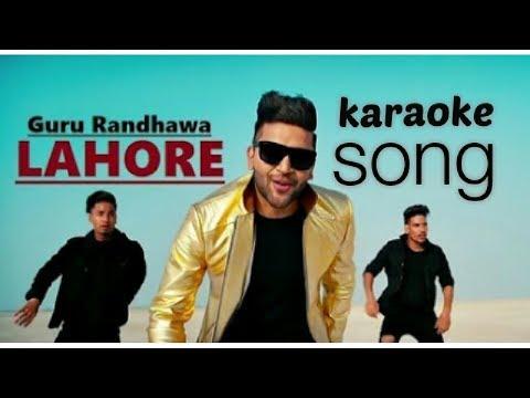 Lahore song karaoke I instrumental guru Randhawa latest song,