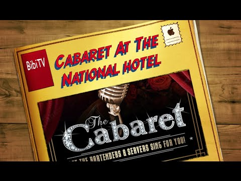 """The National Hotel Miami Beach Presents """"The Cabaret"""""""