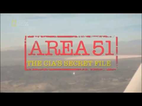 Secret CIA Files About Area 51 - Eye Witness Testimony