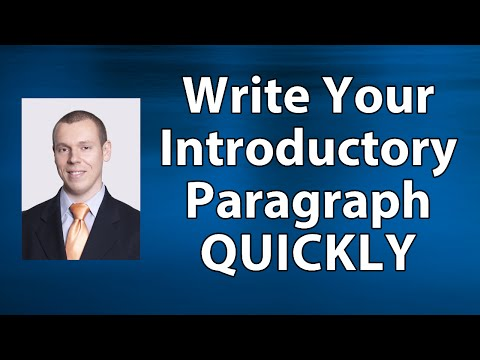 How to Write an Introductory Paragraph (Thesis Statement) Quickly