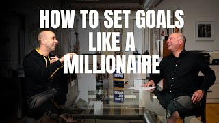 How to SET GOALS Like a MILLIONAIRE | Ask Mr. Wonderful Shark Tank's Kevin O'Leary & Evan Carmichael